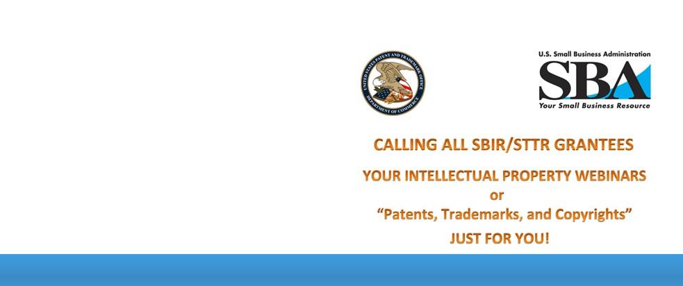 SBIR/STTR program Intellectual Property Webinars